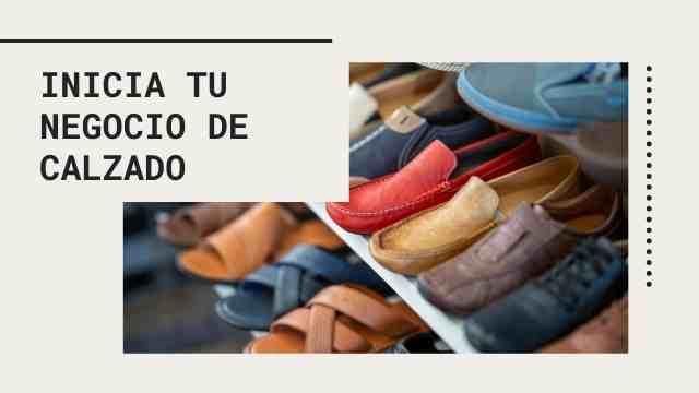 Comenzar un negocio de calzado