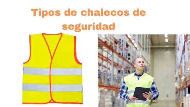 Imagen de tipos de chalecos de seguridad
